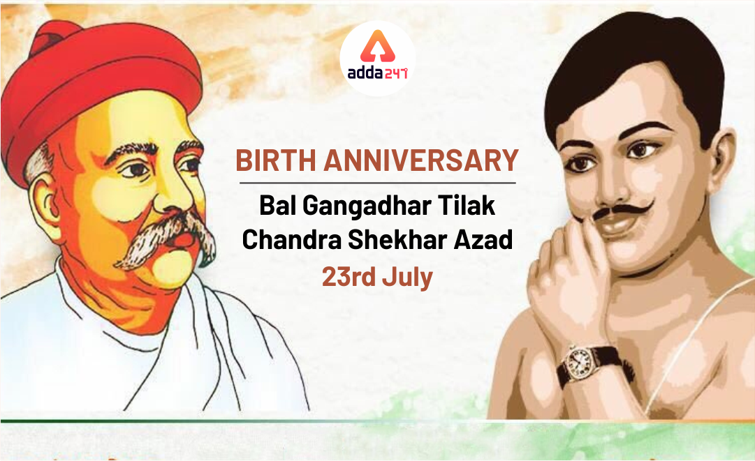 Saluting the Heroes | Birth Anniversary of Tilak and Azad : 23 July_50.1