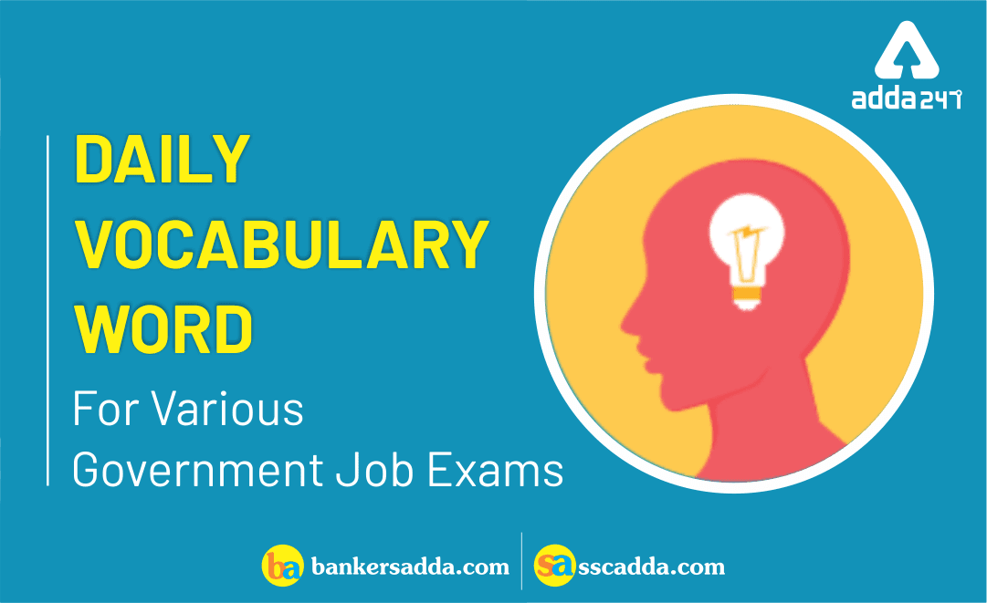 Daily Vocabulary for SSC Exams: 30th January 2019