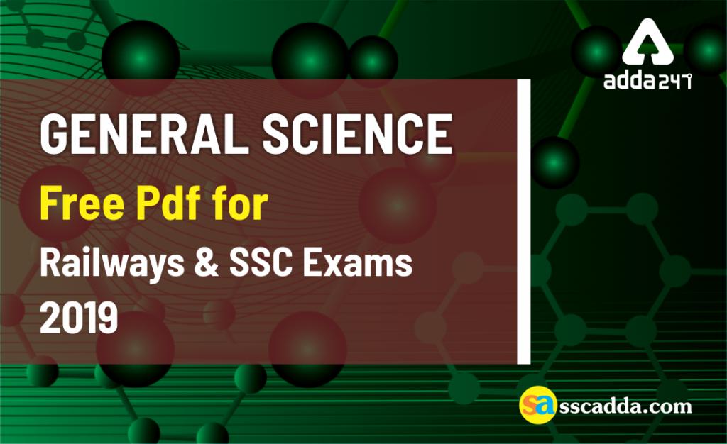 SSC & Railway Exams 2019: General Science Free Pdf