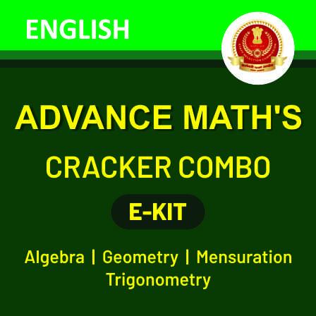 SSC एडवांस मैथ्स eBook कॉम्बो : ज्यामिति+क्षेत्रमिति+बीजगणित+त्रिकोणमिति_50.1
