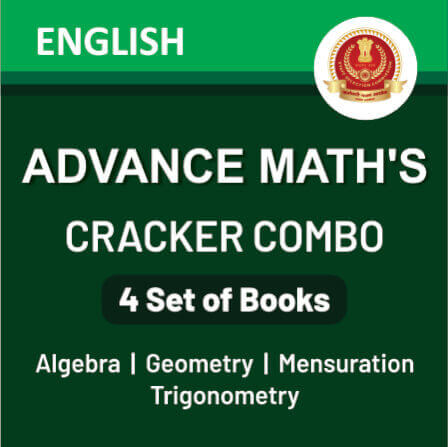 SSC Advance Maths Book: Geometry+Mensuration+Algebra+