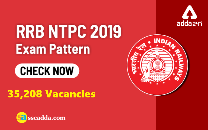 RRB NTPC Exam Pattern 2019 for All Stages : Check Here