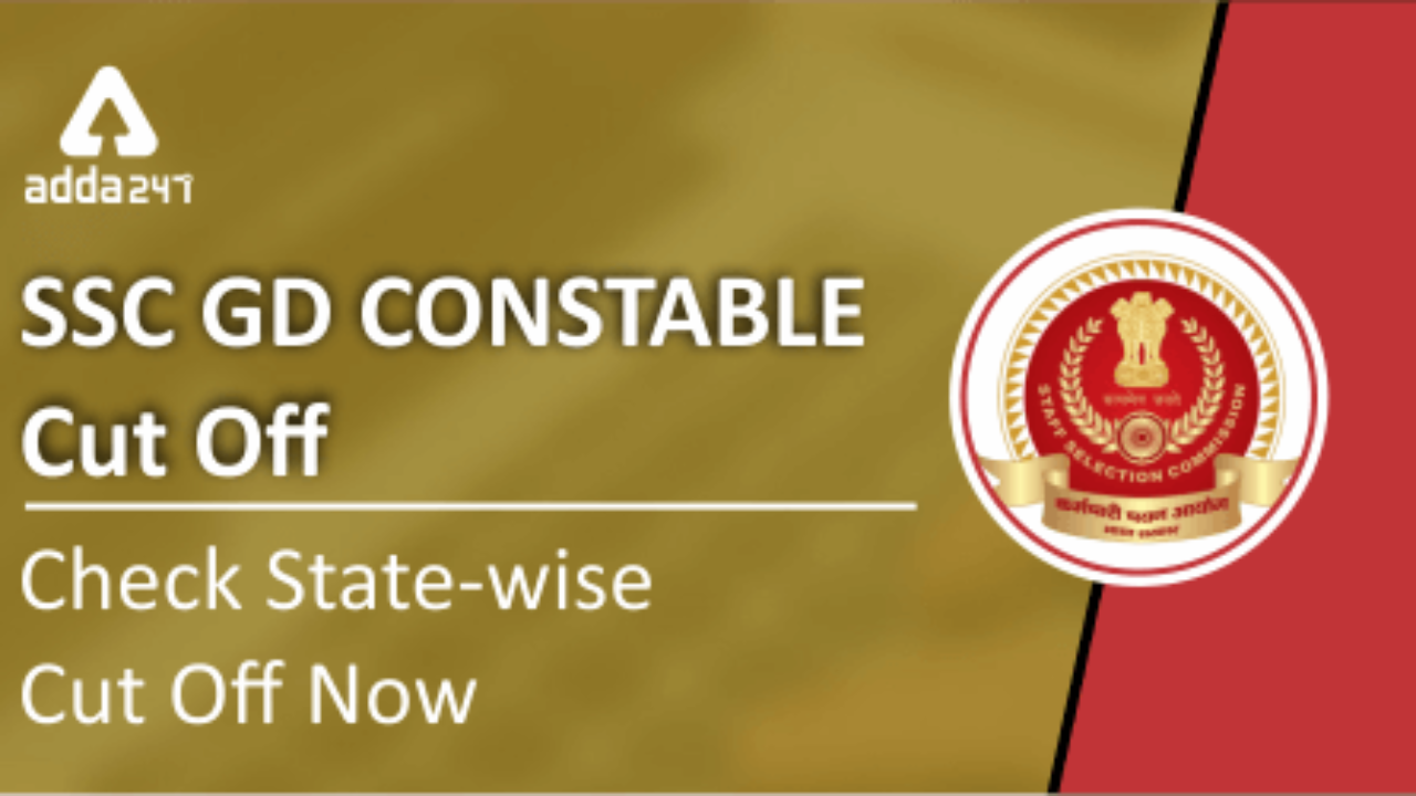 SSC GD Constable Cut-Off 2019 Released   Check Cut-Off Here