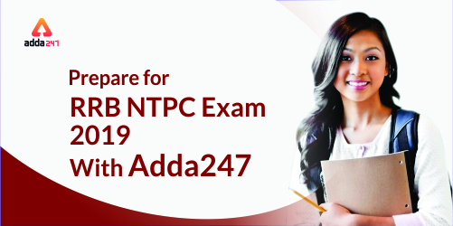 Prepare For RRB NTPC Exam 2019 With Adda247_50.1