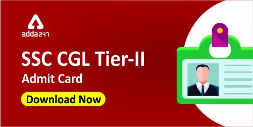 SSC CGL Tier 2 Admit Card 2019: Download Tier II Admit Card